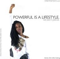 thinks powerful is a lifestyle.